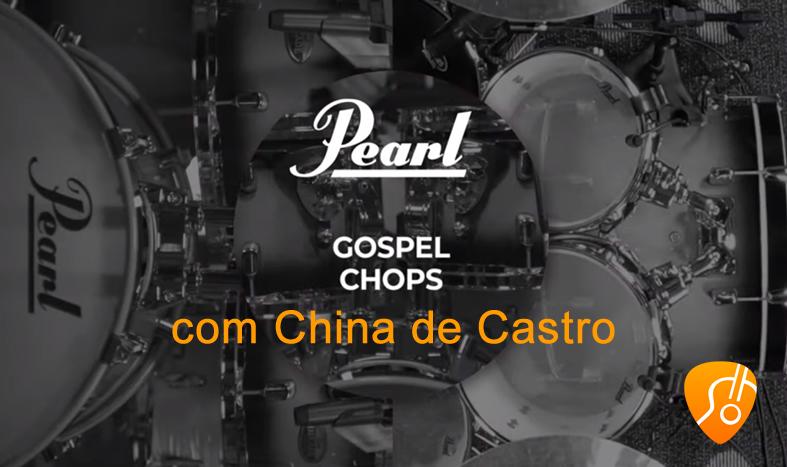 *Vídeo* – Desvendando o Gospel Chops com China de Castro – (Canal Cifra Clube).