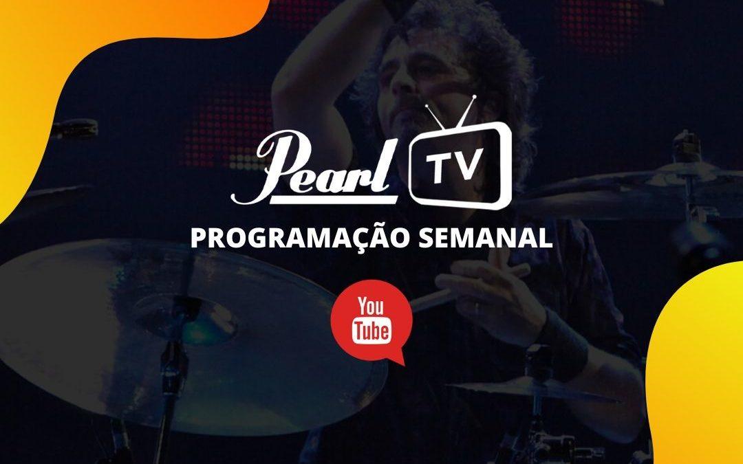 Confira o calendário semanal da Pearl Tv no Youtube